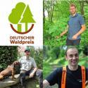 Forstmänner werden mit dem DEUTSCHEN Waldpreis ausgezeichnet